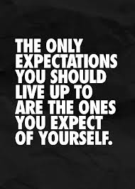 expect greatness
